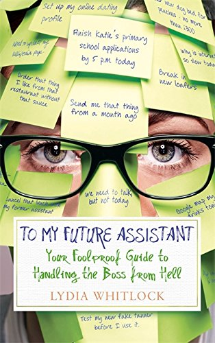 9780751552768: To My Future Assistant