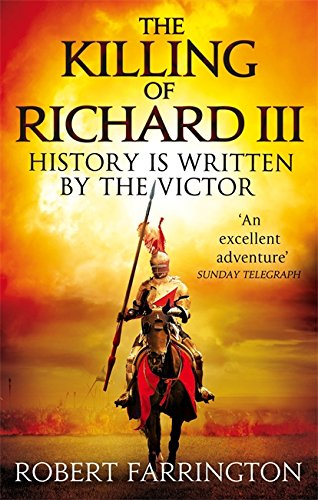 9780751552782: The Killing of Richard III