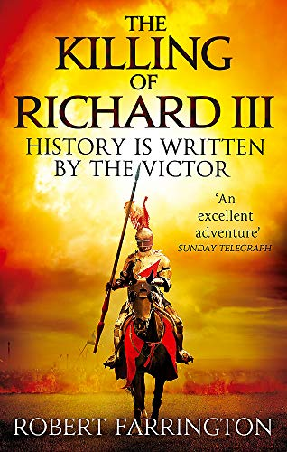 9780751552782: The Killing of Richard III (Wars of the Roses)