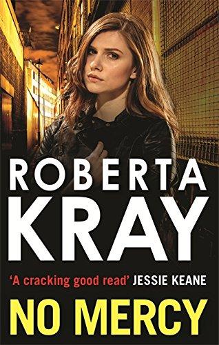 No Mercy: Kray, Roberta
