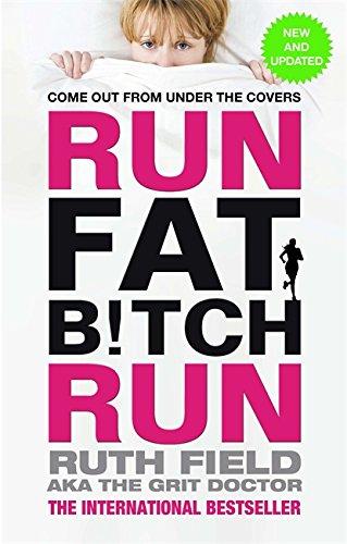 9780751553987: Run Fat Bitch Run (Grit Doctor)
