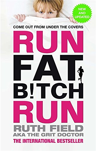 9780751553987: Run Fat Bitch Run