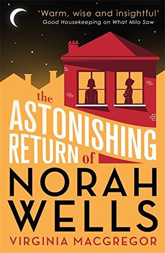 9780751554205: The Astonishing Return of Norah Wells