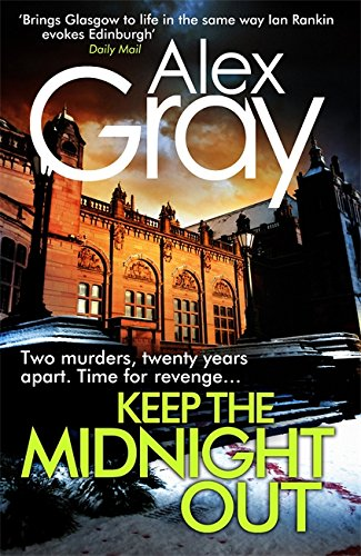 9780751554847: Keep The Midnight Out (William Lorimer)