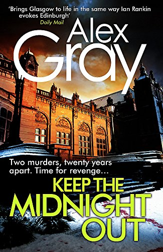 Keep the Midnight Out (Signed copy): Alex Gray