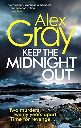 9780751554878: Keep The Midnight Out (William Lorimer)
