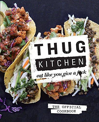 9780751555516: Thug Kitchen: Eat Like You Give a F**k