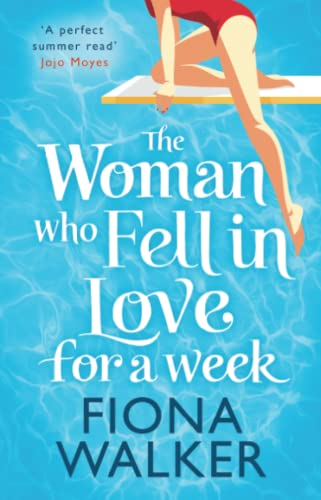 9780751556131: The Woman Who Fell in Love for a Week