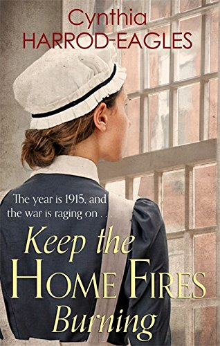 9780751556315: Keep the Home Fires Burning (War at Home)
