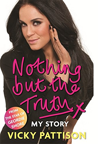 9780751557022: Nothing But the Truth: My Story