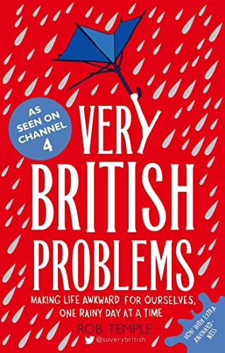 9780751557039: Very British Problems: Making Life Awkward for Ourselves, One Rainy Day at a Time