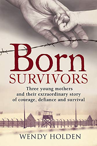 9780751557381: Born Survivors