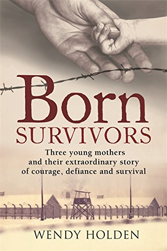 9780751557398: Born Survivors