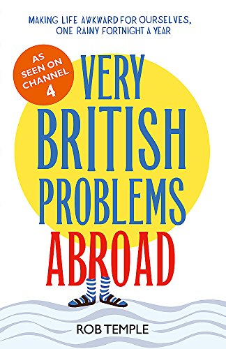 9780751558494: Very British Problems Abroad