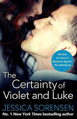 9780751558821: The Certainty of Violet and Luke (Callie and Kayden)