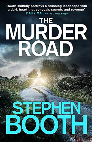 THE MURDER ROAD - THE 15TH FRY & COOPER NOVEL - SIGNED FIRST EDITION FIRST PRINTING.: BOOTH ...