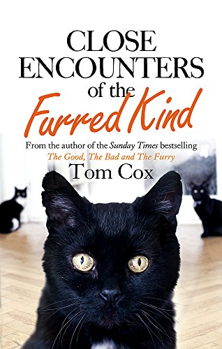 9780751560022: Close Encounters of the Furred Kind