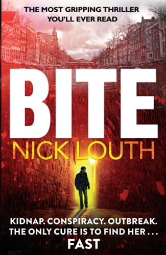 9780751560053: Bite: The most gripping thriller you will ever read