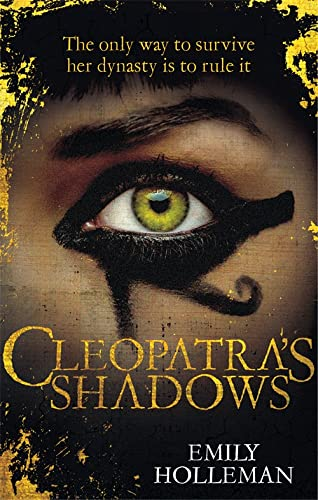 9780751560176: Cleopatra's Shadows