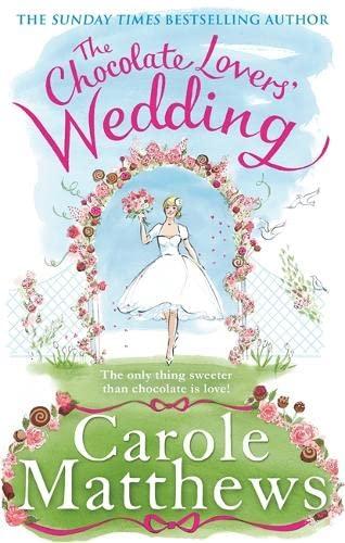9780751560213: The Chocolate Lovers' Wedding