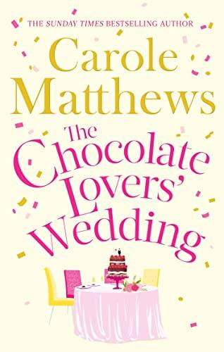 9780751560237: The Chocolate Lovers' Wedding