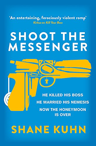9780751561715: Shoot the Messenger (A John Lago Thriller)