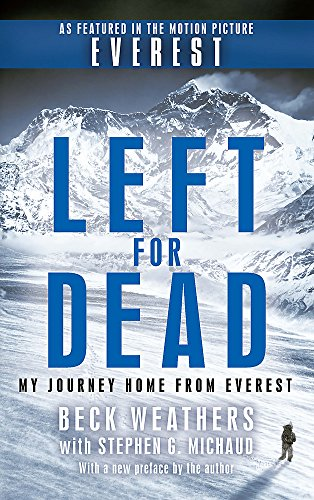 9780751561890: Left for Dead: My Journey Home from Everest
