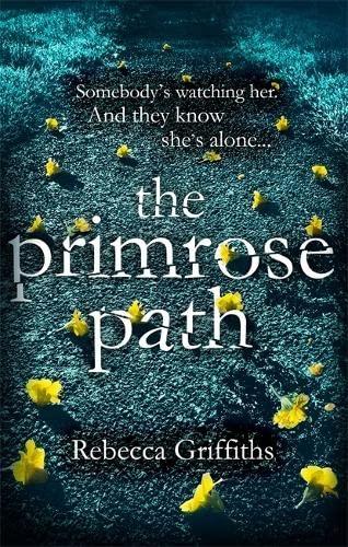 9780751561944: The Primrose Path
