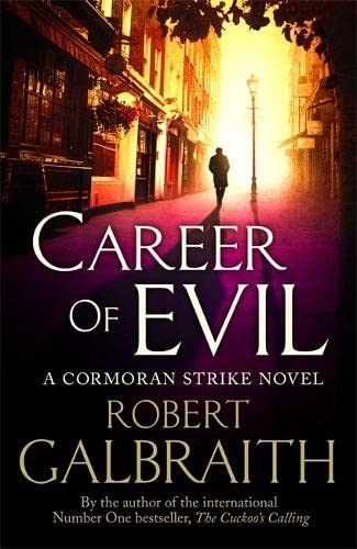 9780751562279: Career of Evil: Cormoran Strike Book 3
