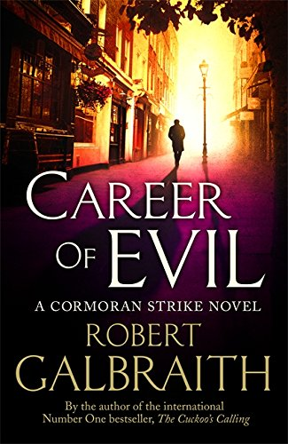 9780751562279: Career of Evil (Cormoran Strike)