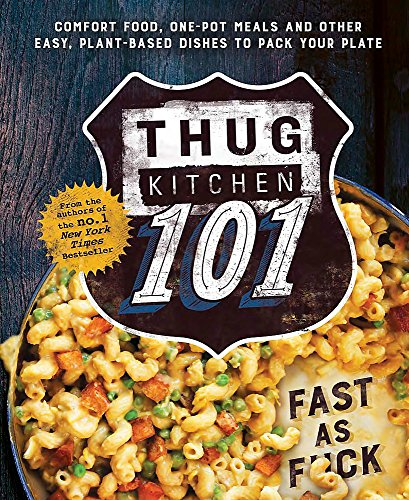 9780751562309: Thug Kitchen 101: Fast as F*ck