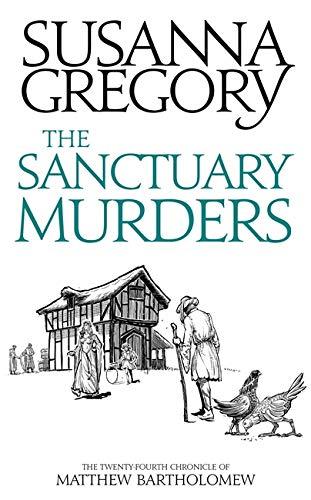 9780751562668: The Sanctuary Murders: The Twenty-Fourth Chronicle of Matthew Bartholomew (Chronicles of Matthew Bartholomew)