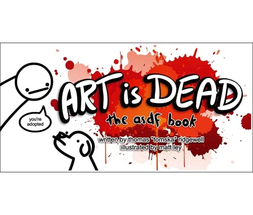 Art is Dead: the asdf book: Thomas Ridgewell