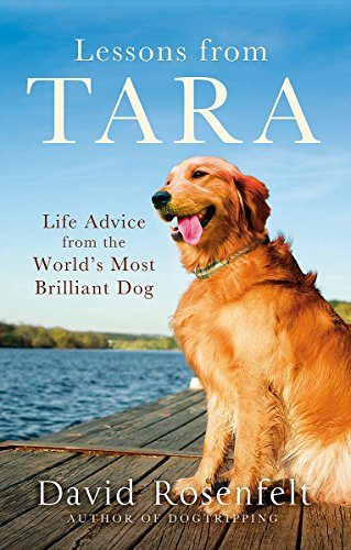 9780751563689: Lessons from Tara: Life Advice from the World's Most Brilliant Dog