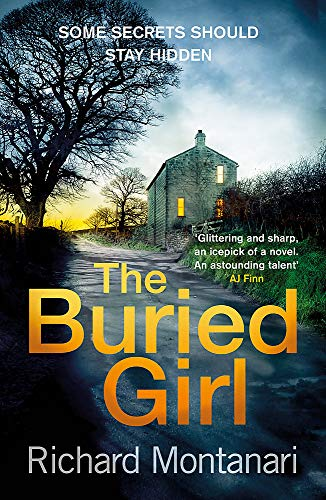 9780751563887: The Buried Girl: The most chilling psychological thriller you'll read all year