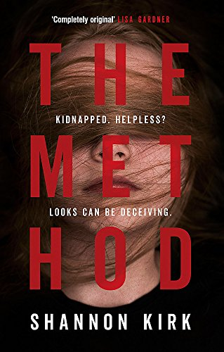 9780751564303: The Method: Kidnapped? Helpless? Looks Can be Deceiving...