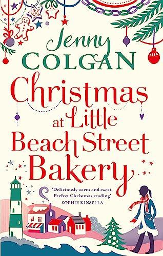 9780751564778: Christmas at Little Beach Street Bakery: The best feel good festive read this Christmas