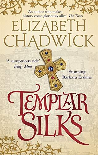 9780751564969: Templar Silks (William Marshal)
