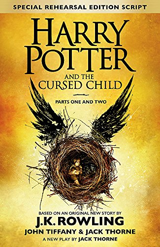 9780751565355: Harry Potter and The Cursed Child - Parts One and Two: The Official Script Book of the Original West End Production (Special Rehearsal Edition)