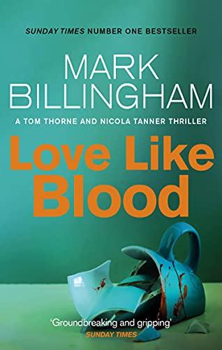 9780751566925: Love Like Blood (Tom Thorne Novels)