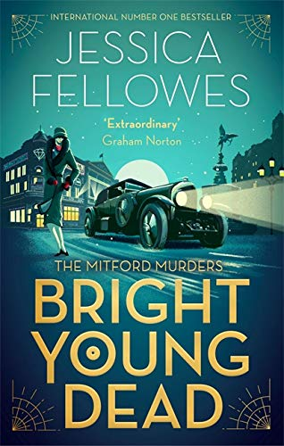 9780751567229: Bright Young Dead: Pamela Mitford and the treasure hunt murder (The Mitford Murders)