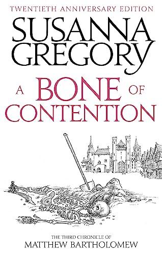 9780751568042: A Bone Of Contention: The third Matthew Bartholomew Chronicle (Chronicles of Matthew Bartholomew)