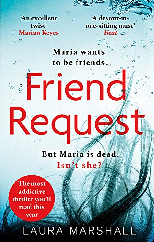 9780751568356: Friend Request: The most addictive psychological thriller you'll read this year
