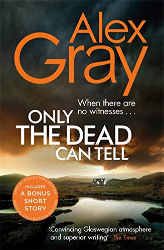 9780751568448: Only the Dead Can Tell: Book 15 in the Sunday Times bestselling detective series (DSI William Lorimer)