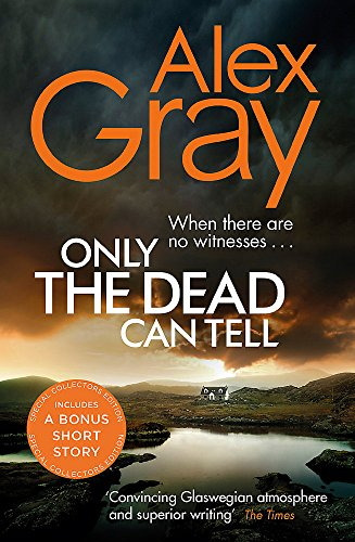 9780751568455: Only the Dead Can Tell: Book 15 in the million-copy bestselling detective series (DSI William Lorimer)