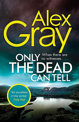 9780751568479: Only the Dead Can Tell: Book 15 in the Sunday Times bestselling detective series (DSI William Lorimer)