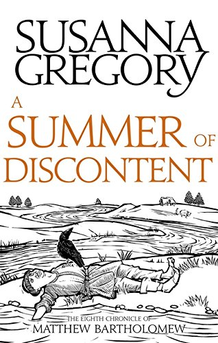 9780751569421: A Summer Of Discontent: The Eighth Matthew Bartholomew Chronicle (Chronicles of Matthew Bartholomew)