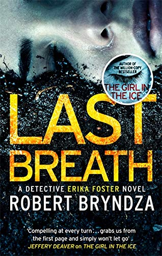 9780751571318: Last Breath: A gripping serial killer thriller that will have you hooked (Detective Erika Foster)