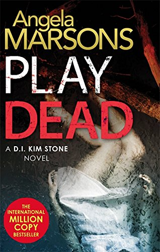 Download Play Dead (Detective Kim Stone)