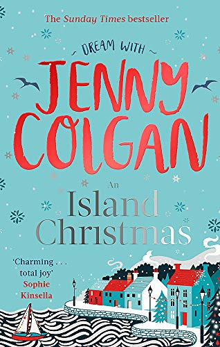 9780751572070: An Island Christmas: Fall in love with the ultimate festive read from bestseller Jenny Colgan (Mure)